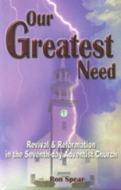 Our Greatest Need by Ron Spear
