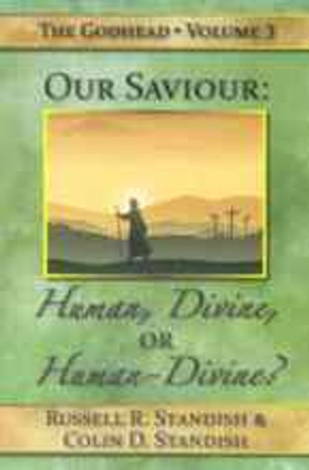 Our Saviour Human or  Divine?