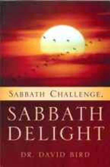 Sabbath Delight - Sabbath Challenge by Dr. David Bird