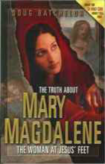 Truth About Mary Magdalene