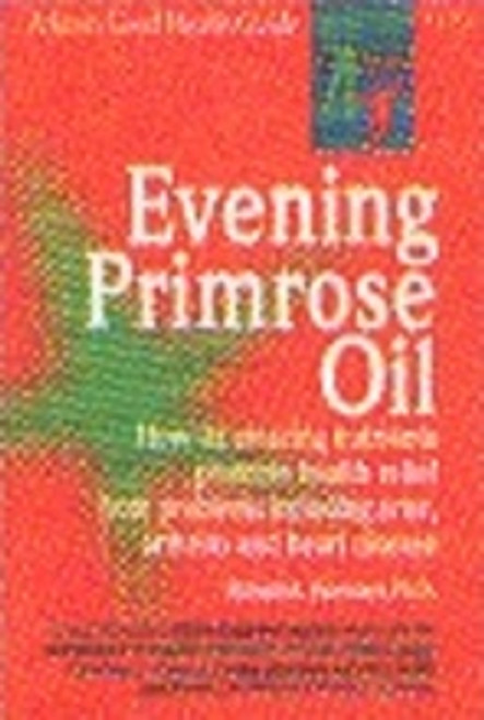 Evening Primrose Oil, Keats Good Health Guide
