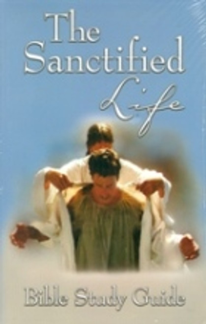 Sanctified Life Bible Study Guide