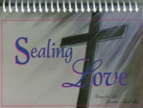 Sealing Love (Life of Christ)