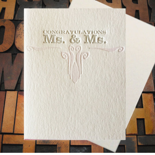 Congratulations Ms. and Ms. Letterpress Card