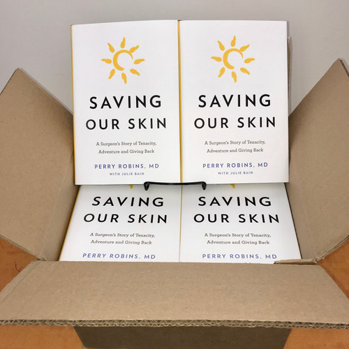 Saving Our Skin: A Surgeon's Story of Tenacity, Adventure and Giving Back, by Perry Robins, MD (bulk order only, box of 18 hardcover books)