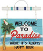 Welcome To Paradise Outdoor Sign