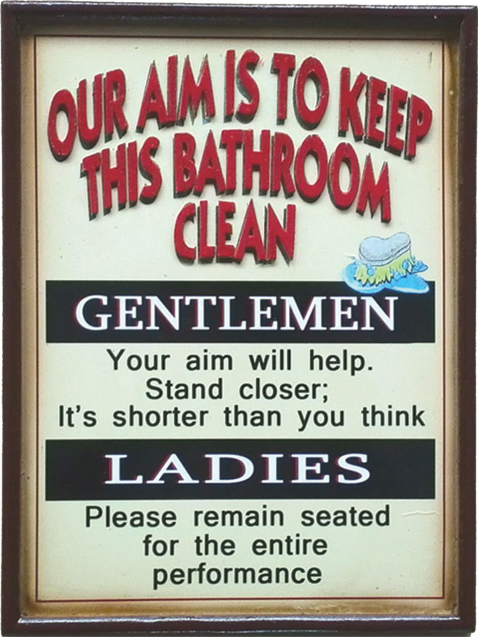 Our Aim Is To Keep This Bathroom Clean 3d Sign