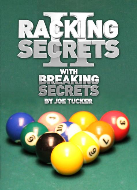 Joe Tucker Racking Secrets II DVD with Breaking Secrets