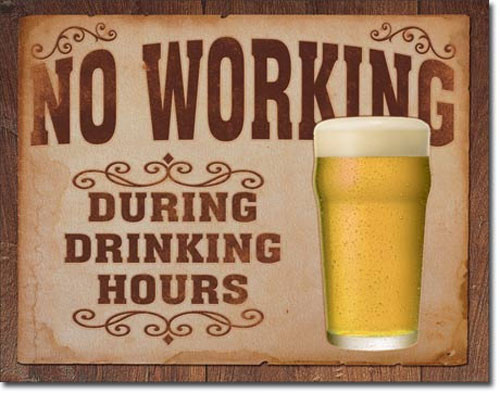 No Working Metal Sign