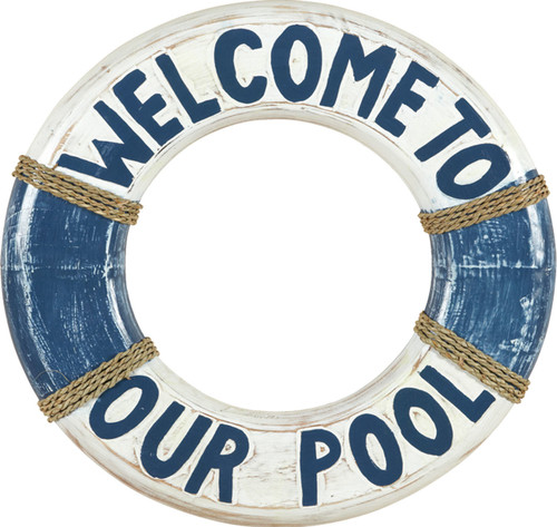 Welcome To Our Pool Life Ring Outdoor Sign