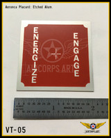 Aeronca Energize Engage Placard, VT-05