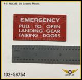 P/N - 102-58754 - PLATE - HYDRAULIC FAIRING DOOR EMERGENCY LOWERING INSTRUCTION