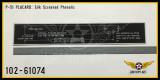 P/N - 102-61074 - PLATE - WING FIXED GUN BORE SIGHTING DIAGRAM NAME
