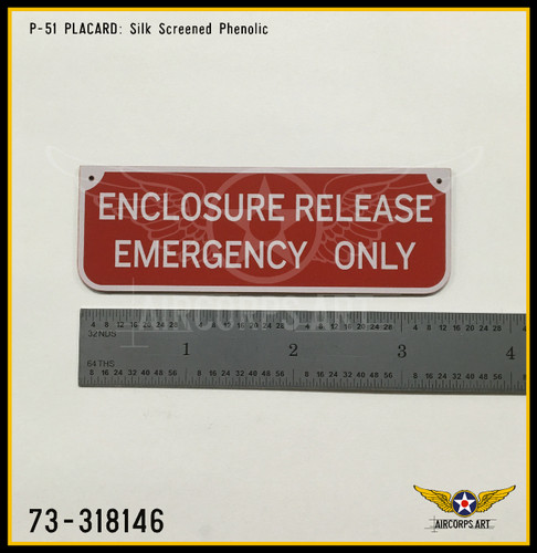 P/N - 73-318146 - PLATE - COCKPIT ENCLOSURE EMERGENCY RELEASE NAME