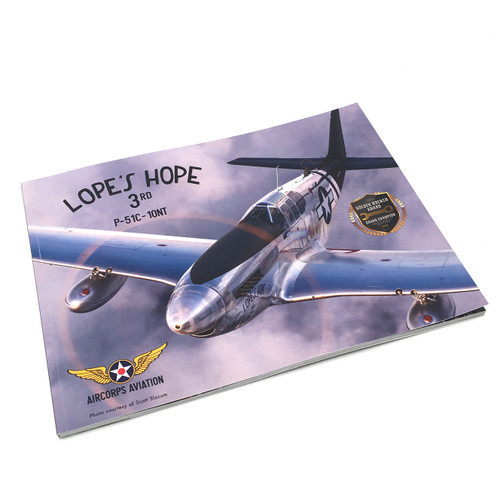 "P-51C Mustang ""Lope's Hope 3rd"" Restoration Book"
