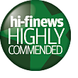 HiFi News Highly Commended Product