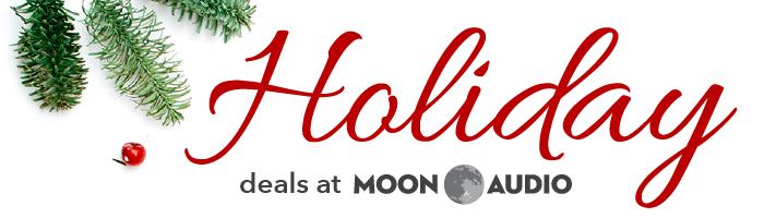 Holiday deals at Moon Audio