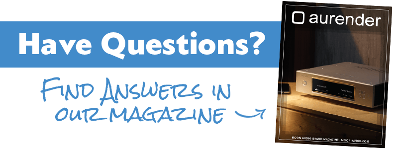 Have questions? Find answers in our Aurender Magazine guide