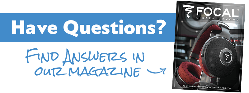 Have questions? Find answers in our Focal Magazine guide