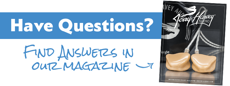 Have questions? Find answers in our JH Audio Magazine guide