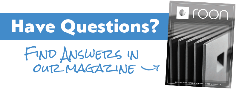 Have questions? Find answers in our Roon Magazine guide
