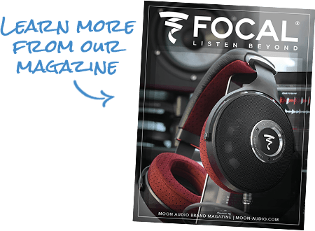 Learn more from our Focal Magazine guide