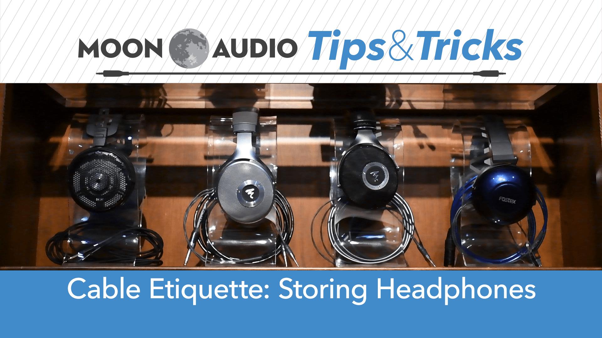 Cable Etiquette: Storing Headphones Video