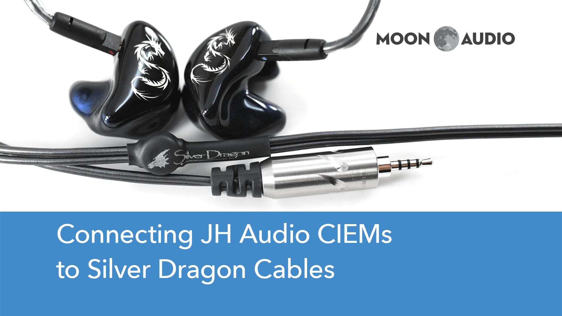 How to Connect JH Audio Custom IEMs to Cables