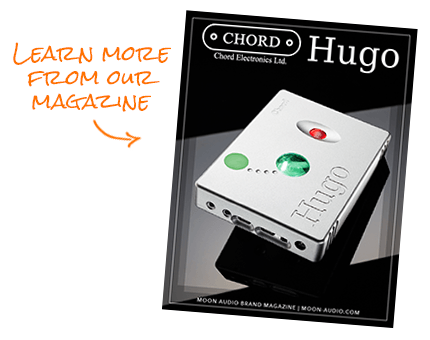 Learn More in our Chord Hugo Magazine