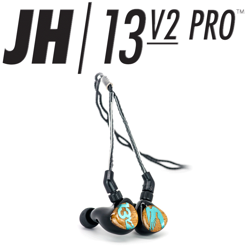 13v2 JH Audio Performance Series IEM