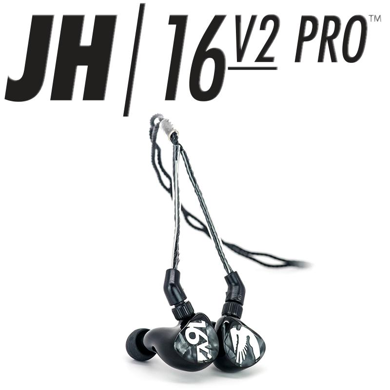 16v2 JH Audio Performance Series IEM