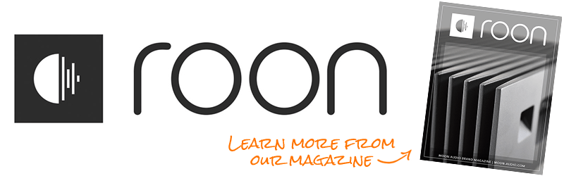 Learn More from our Roon Magazine Guide