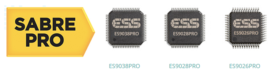 Sabre Pro DACs: ES9038PRO, ES9028PRO, ES9026PRO