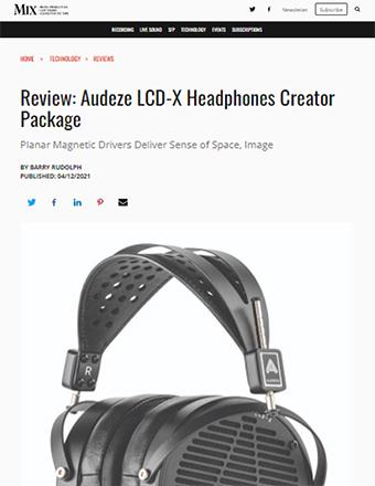 Audeze LCD-X Mix Online Review