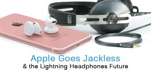 Apple Goes Jackless, Lightning Headphones Future