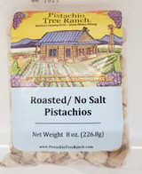 Roasted but not salted in shell pistachios in an 8 oz. (1/2 lb.) poly bag.  Keep pistachios super fresh by storing them in your freezer in an airtight container or ziplock bag.  Remove from freezer and eat. Ingredients: pistachios Allergens: tree nuts