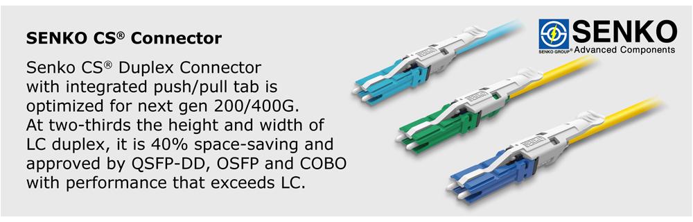 Senko CS® Connector
