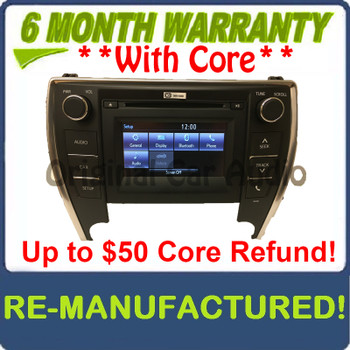 REMANUFACTURED 2015 - 2016 Toyota Camry OEM Touch Screen Display AM FM Radio Receiver 100366