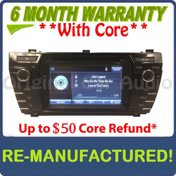 REMANUFACTURED 2014 2015 2016 TOYOTA COROLLA OEM HD AM FM XM Radio CD MP3 Player Touchscreen Bluetooth Receiver