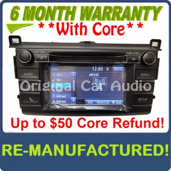 Remanufactured 2013 - 2018 Toyota Rav4 AM FM Radio OEM Touchscreen Bluetooth Unit 100573