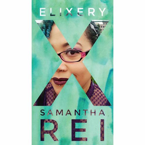 Samantha Rei + Elixery