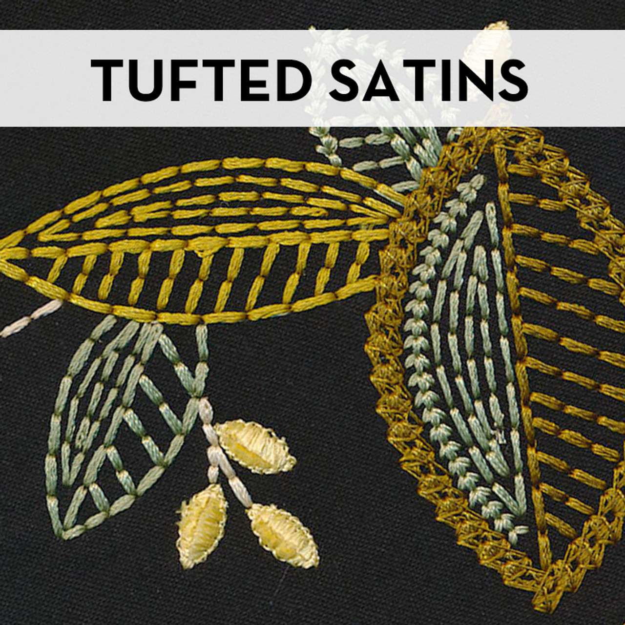 Tufted Satins