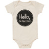 Organic Cotton Bodysuit, Hello, I'm New Here