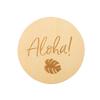 Wooden Keepsake Disc, Aloha