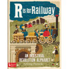 R is for Railway Board Book