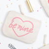 Be Mine Little Canvas Pouch