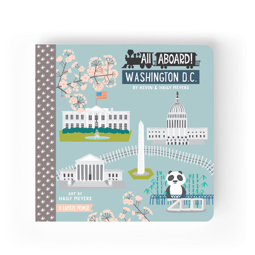 All Aboard Washington DC: A Capitol Primer Book