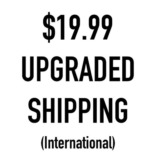 Upgraded Shipping (International)