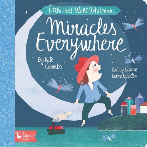 Little Poet Walt Whitman: Miracles Everywhere Board Book