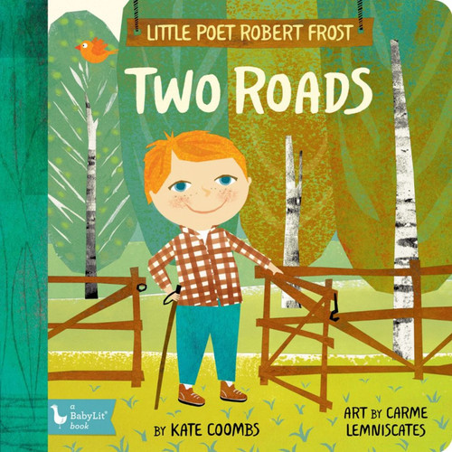Little Poet Robert Frost: Two Roads Board Book
